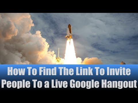 How To Find The Link To Invite People To a Live Google Hangout