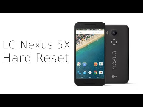 LG Nexus 5X Hard Reset -  Factory reset -  Forgot screen lock pattern - Password Wipe
