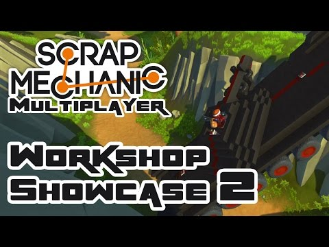 Steam Workshop Showcase #2 - Let's Play Scrap Mechanic Multiplayer - Part 206