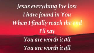 Meredith Andrews - Worth it All (with lyrics)