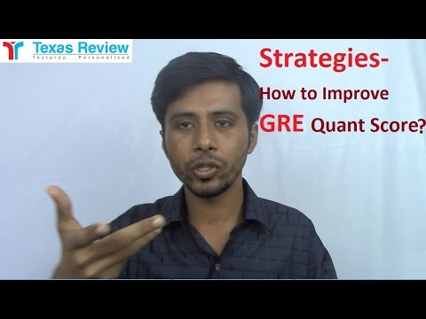 GRE Quant Strategy- How to Improve GRE Quant Score?   Texas Review