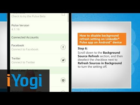 Disable background refresh settingon LinkedIn® Pulse app on Android™ device