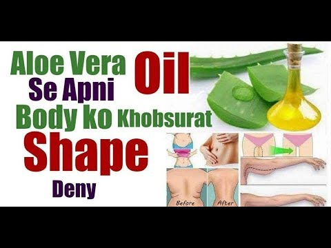 ALOE VERA OIL/Massage for Beautiful Smooth Silky SKIN/Body shape