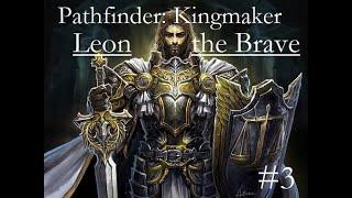 Pathfinder: Kingmaker-- Leon the Brave, Episode 1 - PakVim