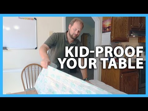 KID-PROOF YOUR TABLE (9/23/17)