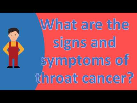 What are the signs and symptoms of throat cancer ? |FAQS on Health