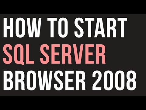 SQL server 2008 -  How to Start SQL server browser
