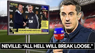 IS NEVILLE RIGHT ABOUT SOLSKJAER AT MAN UTD?