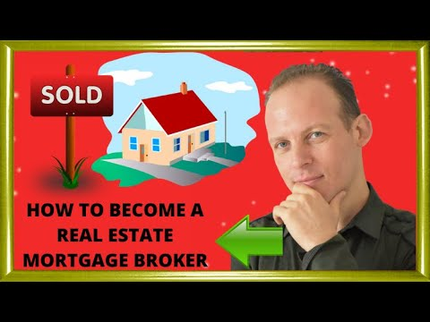 What is a real estate mortgage broker career & how to become a real estate mortgage broker