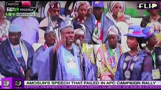 AMOSUN'S SPEECH THAT FAILED APC  RALLY