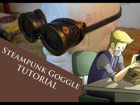 Tutorial - Steampunk Goggle