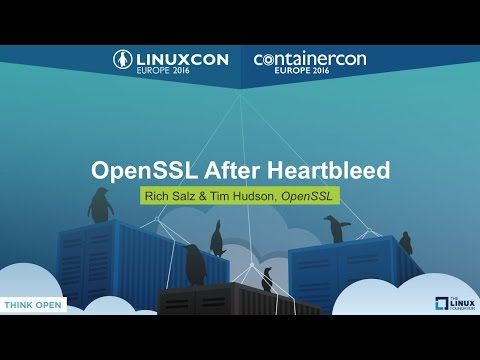 OpenSSL After Heartbleed by Rich Salz & Tim Hudson, OpenSSL