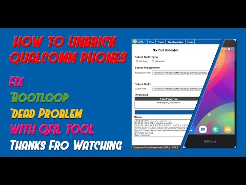 How To Unbrick Qualcomm Phones By QFIL TOOL - PlayTunez World Of Videos