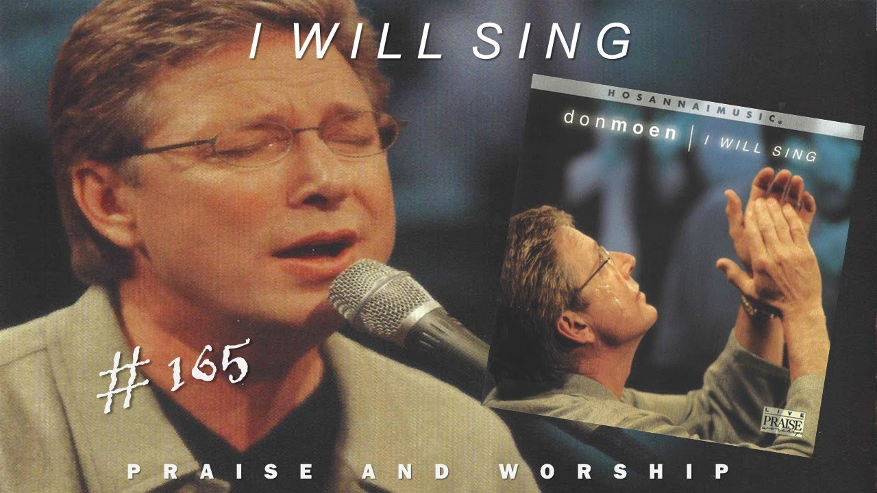 Don Moen- I Will Sing (Full) (2000)