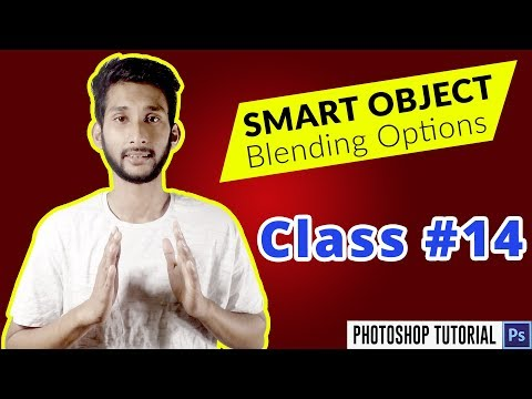 Photoshop Bangla Tutorial:  How to Use Smart Objects in Photoshop/Blending Options | Class #14
