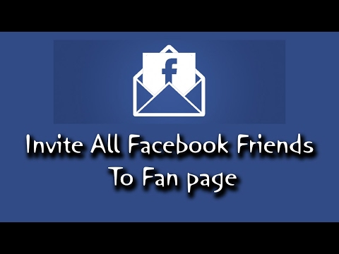 Invite All Friends To Like Page On Facebook New 2017