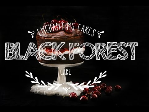 How to make a Black Forest Cake ♥ Black Forest Gâteau