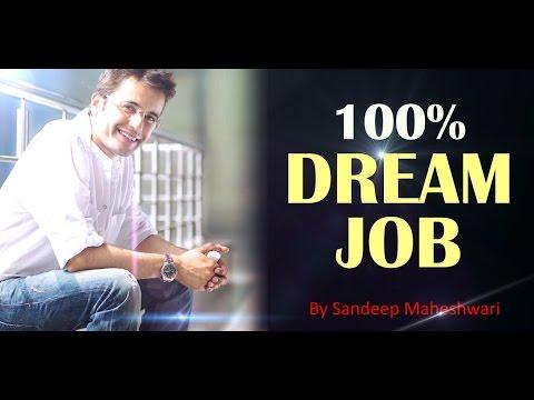 100% Dream Job by Sandeep Maheshwari