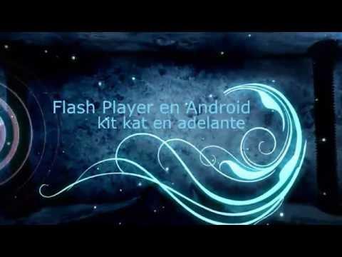 Flash Player para android kitkat( 4.4) en adelante