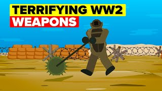 Most Terrifying Weapons of World War 2