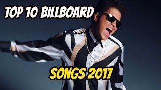 Top 10 billboard Songs of 2017 (Year End Chart)