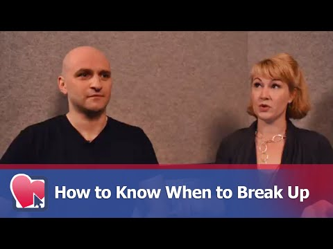 How to Know When to Break Up -  by Mike Fiore & Nora Blake