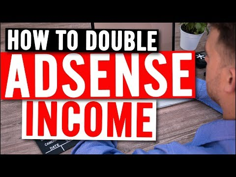 2X AdSense Income in 1 Day - PROOF & How To guide