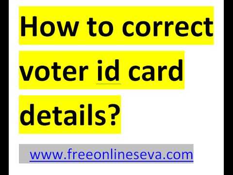 How to Correct, Update or change the details of Voter ID Card Online?