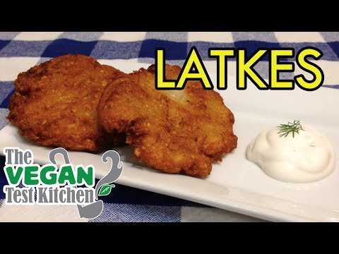 Potato Latkes Recipe | The Vegan Test Kitchen