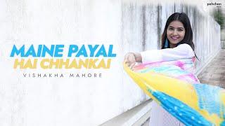 Maine Payal Hai Chhankai - Vishakha Mahore   Cover   Falguni Pathak