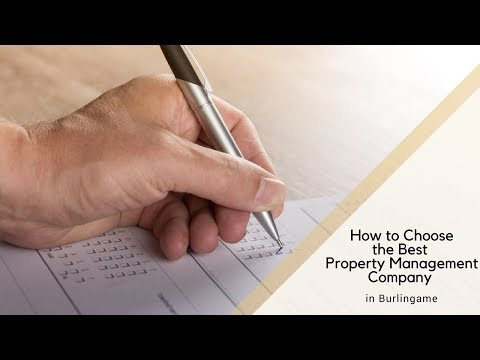 How to Choose the Best Property Management Company in Burlingame