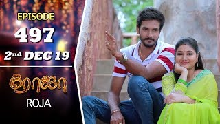 ROJA Serial   Episode 497   2nd Dec 2019   Priyanka   SibbuSuryan   SunTV Serial  Saregama TVShows