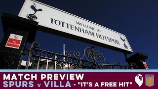 "MATCH PREVIEW | Spurs v Villa (FA CUP) - ""IT"