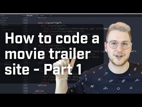 How to Code a Movie Trailer Site - Part 1 (Week 4 of 12)
