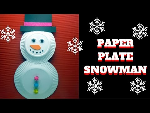 Christmas Craft - Paper Plate Snowman - Paper Plate Craft