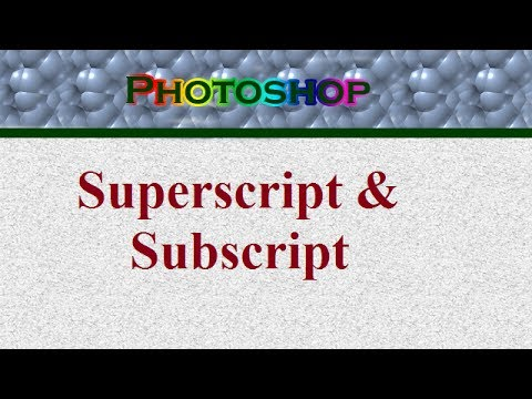 Superscript & Subscript in Photoshop