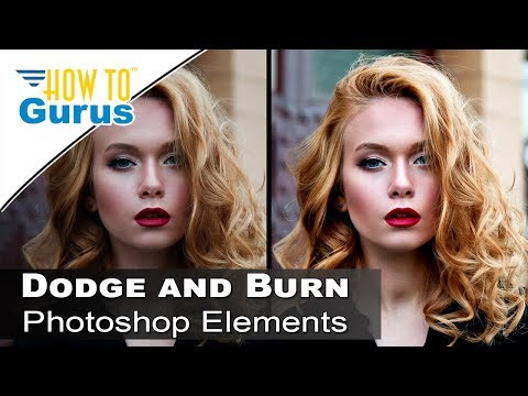 Photoshop Elements Dodge and Burn Tutorial : Portrait Editing in 2018 15 14 13 12 11
