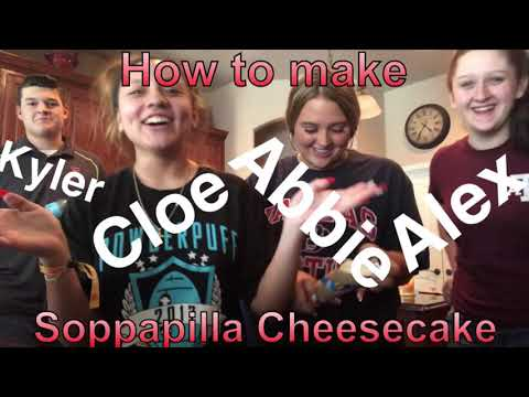 How to make Sopapilla Cheesecake / with Kyler, Cloe, Abbie, and Alex