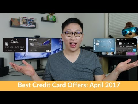 Best Credit Card Offers: April 2017 (Chase Southwest, Amex Hilton, Chase Marriott, FNB TravElite)