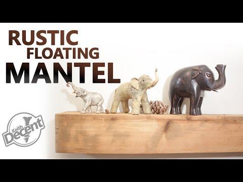 DIY RECLAIMED RUSTIC MANTEL - a Decent Project