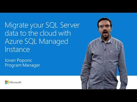 Migrate SQL Server data by using Azure SQL Database Managed Instance | T142