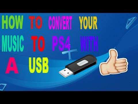 HOW TO CONVERT YOUR MUSIC TO YOUR PS4 USING A USB