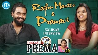 Raghu Master & Pranavi Exclusive Interview || Dialogue With Prema || Celebration Of Life #29 || #352