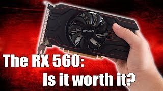 Is The 4GB AMD RX 560 A Decent Budget Graphics Card?