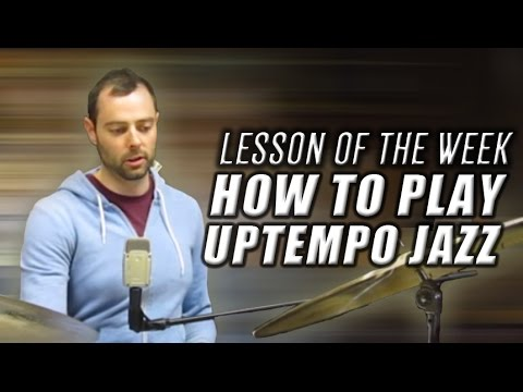 How to (Really) Play Uptempo Jazz Drums - Drum Lesson of The Week