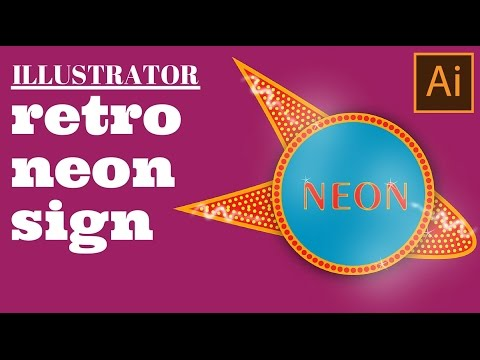 Create a Retro Neon Sign in Illustrator using Multiple Strokes Fills and Effects - Part 1