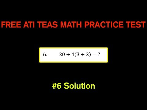 ATI TEAS MATH Number 6 Solution - FREE Math Practice Test - Order of Operations
