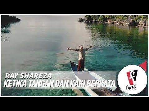 Ray Shareza Ketika Tangan Dan Kaki Berkata