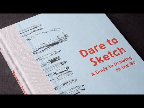 Review: Dare to Sketch: A Guide to Drawing on the Go by Felix Scheinberger