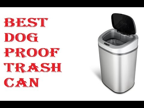 Best Dog Proof Trash Can 2018